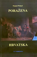 PORAŽENA HRVATSKA - nenad piskač