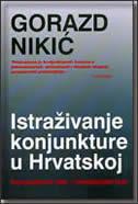 ISTRAŽIVANJE KONJUKTURE U HRVATSKOJ - Konjukturni test / Investicijski test - gorazd nikić