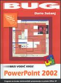 BRZI VODIČ KROZ POWERPOINT 2002 - dario sušanj