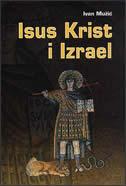 ISUS KRIST I IZRAEL - ivan mužić