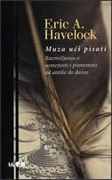 MUZA UČI PISATI - Razmišljanja o usmenosti i pismenosti od antike do danas - eric a. havelock