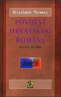 POVIJEST HRVATSKOG ROMANA OD 1945. DO 2000. GODINE - krešimir nemec