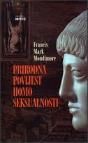 PRIRODNA POVIJEST HOMOSEKSUALNOSTI - francis mark mondimore