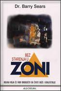 U ZONI BEZ STARENJA - barry sears
