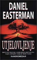 UTJELOVLJENJE - daniel easterman