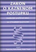 ZAKON O KAZNENOM POSTUPKU - (redakcijski pročišćeni tekst) SA STVARNIM KAZALOM - damir (i drugi) kos