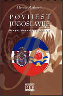 POVIJEST JUGOSLAVIJE - 1918.-1991.-2003. - hrvoje matković