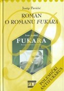 ROMAN O ROMANU FUKARA - josip pavičić