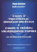 ZAKON O PREUZIMANJU DIONIČKIH DRUŠTAVA I ZAKON O TRŽIŠTU VRIJEDNOSNIH PAPIRA - sa pojmovnim kazalom - aleksandar (prir.) skenderović