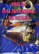 OKUSI DALMATINSKE KUHINJE+auto karta Dalmacije - bruno šimonović, ivo semenčić