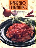 PAPRENO I PIKANTNO - najdraži pikantni obroci i aromatični odabiri za svaki dan - roland ( ur.) veble