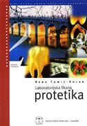 LABORATORIJSKA FIKSNA PROTETIKA - za II. i III. razred zdravstvene škole -za program zubotehničara - nena tomić-solar