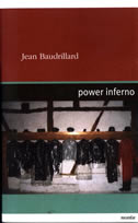 POWER INFERNO - jean baudrillard