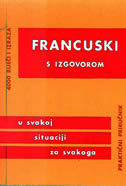 FRANCUSKI S IZGOVOROM - praktični priručnik - dušan (sastavio) vitas