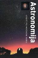 ASTRONOMIJA - vodič po noćnom nebu - robert burnham, alan dyer, jeff kanipe