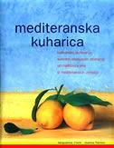 MEDITERANSKA KUHARICA - jacqueline clark, joanna farrow