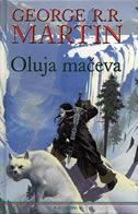OLUJA MAČEVA - Knjiga treća ciklusa Pjesma Leda i Vatre - george r.r. martin