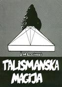 TALISMANSKA MAGIJA - živorad mihajlović slavinski
