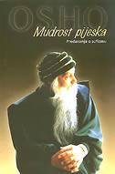 MUDROST PIJESKA - predavanja o sufizmu - rajneesh osho