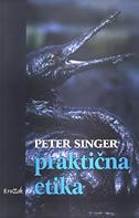 PRAKTIČNA ETIKA - peter singer