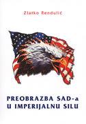 PREOBRAZBA SAD-a U IMPERIJALNU SILU