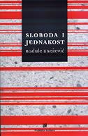 SLOBODA I JEDNAKOST - radule knežević (ur.)