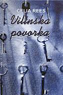VILINSKA POVORKA - celia rees