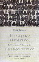 HRVATSKO PLEMSTVO, SVEĆENSTVO I REDOVNIŠTVO - mirko marković