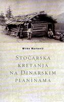 STOČARSKA KRETANJA NA DINARSKIM PLANINAMA - mirko marković
