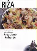 RIŽA - recepti za jela od riže iz svih krajeva svijeta - svjetlana  (ur.) veble