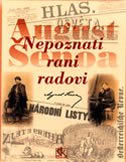 NEPOZNATI RANI RADOVI - na češkome i njemačkom jeziku - august šenoa