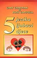 PET JEZIKA LJUBAVI DJECE - ross campbell, gary chapman