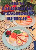 OKUSI ZAGREBAČKE I ZAGORSKE KUHINJE - bruno šimonović, ivo semenčić