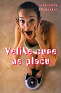 VELIKE CURE NE PLAČU - francesca clementis