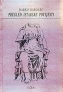 PREGLED ISTARSKE POVIJESTI - darko darovec