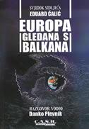 EUROPA GLEDANA S BALKANA - eduard čalić