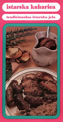 ISTARSKA KUHARICA - tradicionalna istarska jela - janko rabar