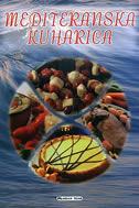 MEDITERANSKA KUHARICA - lidija (uredila) šare