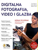 DIGITALNA FOTOGRAFIJA, VIDEO I GLAZBA - korak po korak - walter glenn, dave johnson, tom bunzel