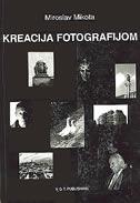 KREACIJA FOTOGRAFIJOM - miroslav mikota