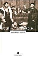 POLITIKA I DIPLOMACIJA - radovan vukadinović