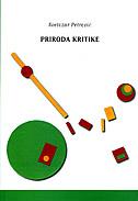 PRIRODA KRITIKE - svetozar petrović