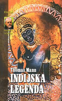 INDIJSKA LEGENDA - thomas mann