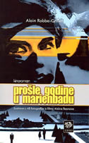 PROŠLE GODINE U MARIENBADU - kinoroman - alain robbe - grillet