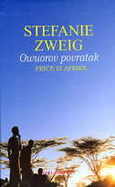 OWUOROV POVRATAK - Priče iz Afrike - stefanie zweig