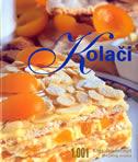 KOLAČI - 1001 klasični recept iz cijelog svijeta - carla bardi