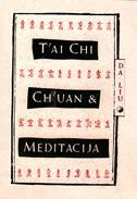 T AI CHI CH UAN I MEDITACIJA - da liu