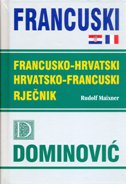 RJEČNIK FRANCUSKO - HRVATSKI, HRVATSKO - FRANCUSKI - rudolf maixner