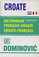DICTIONNAIRE FRANCAIS - CROATE / CROATE - FRANCAIS - rudolf maixner