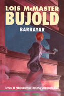 BARRAYAR - Uvod u pustolovine Milesa Vorkosigana - lois mcmaster bujold